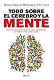 img - for Todo sobre el cerebro y la mente book / textbook / text book