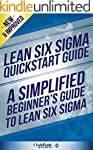 Lean Six Sigma: QuickStart Guide - A...