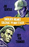 Sherlock Holmes & Kolchak the Night Stalker: Cry for Thunder