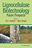 img - for Lignocellulose Biotechnology: Future Prospects book / textbook / text book