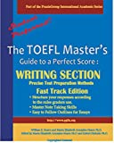 The TOEFL Master's Guide: Writing Section: Precise Test Preparation Methods Fast Track Edition (Part of the PraxisGroup International Language Academic Series) (English Edition)