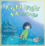 Book Review – Night Night Blessings by Amy Parker, Illustrated by Marijan Ramljak