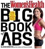 The Womens Health Big Book of Abs: Sculpt a Lean, Sexy Stomach in Just 4 Weeks! (Womens Health) (Paperback) - Common