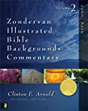 img - for John, Acts: Volume Two: 002 (Zondervan Illustrated Bible Backgrounds Commentary) book / textbook / text book