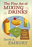 img - for The Fine Art of Mixing Drinks book / textbook / text book