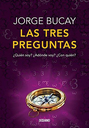Las tres preguntas: Edicion de lujo  [Bucay, Jorge] (Tapa Blanda)