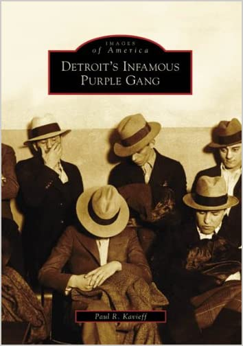 Detroit's Infamous Purple Gang book cover