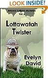 Lottawatah Twister (Brianna Sullivan Mysteries Book 6)