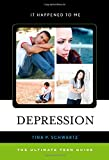 img - for Depression: The Ultimate Teen Guide (It Happened to Me) book / textbook / text book