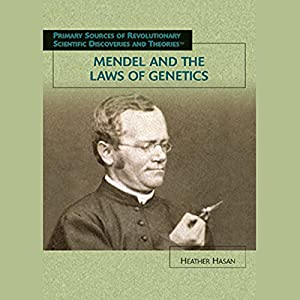 Mendel and the Laws of Genetics Audiobook