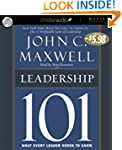 Leadership 101: What Every Leader Nee...