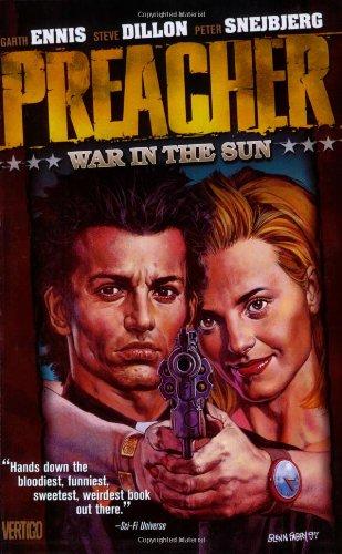 Preacher Vol. 6: War in the Sun