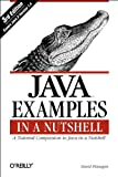 Java Examples in a Nutshell, 3rd Edition (0596006209) by David Flanagan