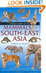 A Field Guide To The Mammals Of South...