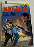 Prairie Fire: Mack Bolan - The Executioner # 68 (0373610688) by Don Pendleton