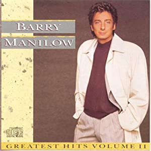 Barry Manilow -  Barry Manilow Greatest Hits, Volume 3