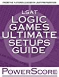 LSAT Logic Games Ultimate Setups Guide