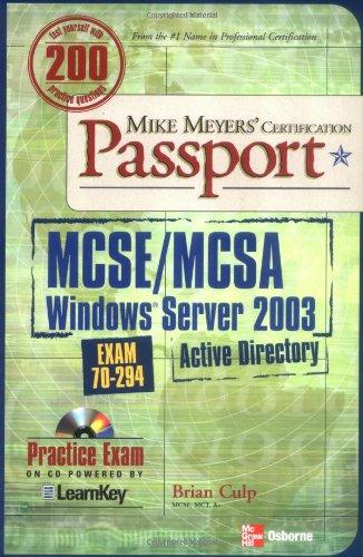Mike Meyers' MCSE/MCSA Windows Server 2003 Active Directory Certification Passport (Exam 70-294)