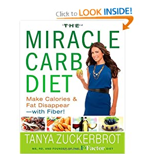 The Miracle Carb Diet: Make Calories and Fat Disappear - with Fiber! ebook downloads