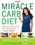 The Miracle Carb Diet: Make Calories...