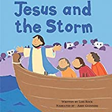 Jesus and the Storm: My Very First Bible Stories Audiobook by Lois Rock Narrated by Abby Guinness