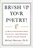 Brush Up Your Poetry!: A Many-Slendoured Tour of the World's Best-Loved Verse (1567315267) by MacRone, Michael