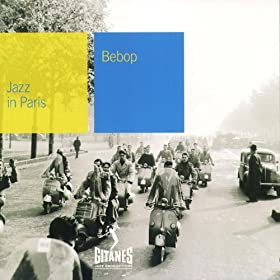 Jazz In Paris - Bebop