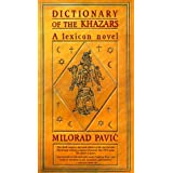 Dictionary of the Khazars: A Lexicon Novel in 100,000 Words ~ Milorad Pavic