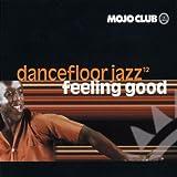 Mojo Club Vol. 12 (Feeling Good)