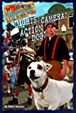 Lights! Camera! Action Dog! (Wishbone Mysteries)