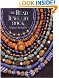 The Bead Jewelry Book