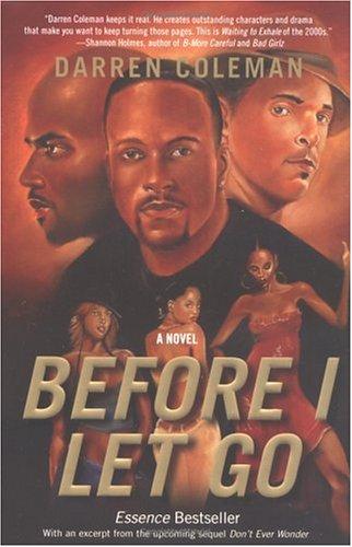 Image for Before I Let Go: A Novel
