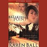 The Breaking Point | Karen Ball