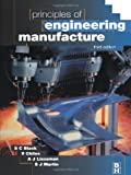 Principles of Engineering Manufacture, Third Edition (0340631953) by Chiles, V.