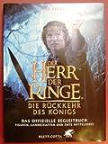 Der Herr der Ringe. Die Rückkehr des Königs. Das offizielle Begleitbuch (3608935061) by Jude Fisher