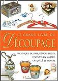 echange, troc Roberta Costantini, Raffaella Anzolin - Le grand livre du découpage