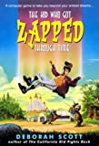 The Kid Who Got Zapped Through Time (An Avon Camelot Book)