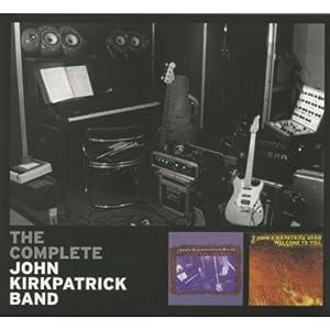 Complete John Kirkpatrick Band
