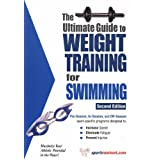 Ultimate Guide to Weight Training for Swimming (Ultimate Guide to Weight Training: Swimming)by Robert G. Price
