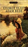 Adam Bede (Signet Classics) (0451525272) by George Eliot