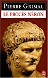 Le procès Néron par Grimal