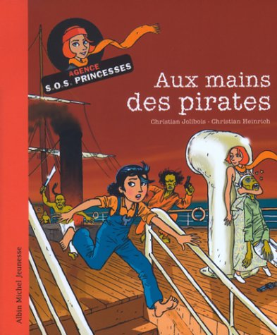 Agence S.O.S. princesses Aux mains des pirates