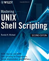 Mastering Unix Shell Scripting, 2nd Edition ebook download