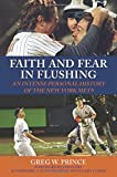 img - for Faith and Fear in Flushing: An Intense Personal History of the New York Mets book / textbook / text book