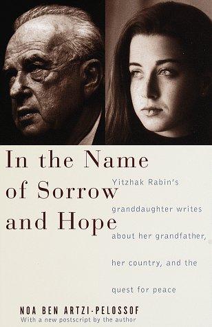 In the Name of Sorrow and Hope, Noa Ben Artzi-Pelossof