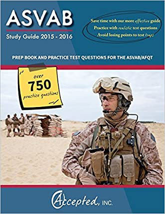 ASVAB Study Guide 2015-2016:: Prep Book and Practice Test Questions for the ASVAB/AFQT written by Inc. Accepted
