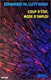 Coup d'etat, mode d'emploi (Collection Opus) (French Edition) (2738104304) by Luttwak, Edward