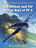 F4F Wildcat and F6F Hellcat Aces of VF-2 (Aircraft of the Aces)