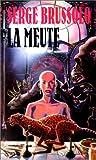 echange, troc Serge Brussolo - La Meute