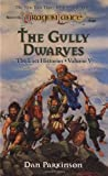 The Gully Dwarves (Dragonlance Lost Histories, Vol. 5) (0786904976) by Parkinson, Dan